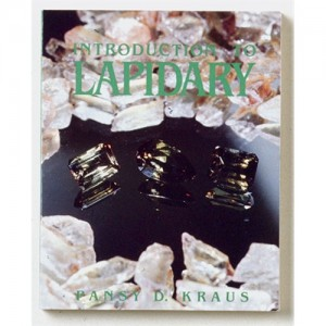 Introduction To Lapidary Book